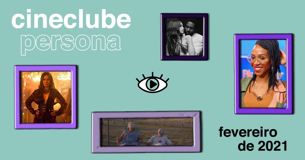 """Arte retangular em cor azul bebê. No canto superior esquerdo foi adicionado o texto """"cineclube persona"""" em fonte branca. Ao centro, está o logo do Persona. No canto inferior direito, foi adicionado o texto """"fevereiro 2021"""" em fonte preta. Espalhadas pela arte, foram adicionadas quatro fotografias, dentro de molduras em tom roxo: uma foto do filme Malcolm & Marie, uma foto da cantora Karol Conká, uma foto do filme Nomadland, e uma foto da série Cidade Invisível."""