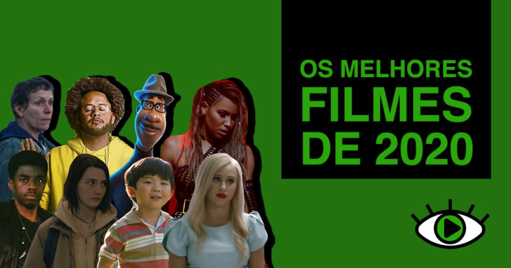Arte retangular de fundo verde. Ao lado esquerdo, foi adicionada uma colagem com 8 personagens dos filmes que estão na legenda. Na mesma ordem, esses são: Fern (Frances McDormand), Emicida, Joe (Jamie Foxx), Canário Negro (Jurnee Smollett), Norman (Chadwick Boseman), Autumn (Sidney Flanigan), David (Alan Kim) e Tutar (Maria Bakalova). Ao lado direito, foi adicionado o texto OS MELHORES FILMES DE 2020, em verde, dentro de um retângulo de cor preta. No canto inferior direito foi adicionado o logo do Persona, com a íris do olho na cor verde.