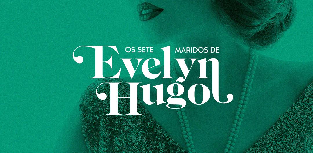 Colo de uma mulher branca de cabelos curtos, vestindo um colar de pérolas e um vestido de lantejoulas e usando um batom escuro. Um efeito deixa a imagem inteira na cor verde. Em sobreposição, está o título Os sete maridos de Evelyn Hugo, em branco.