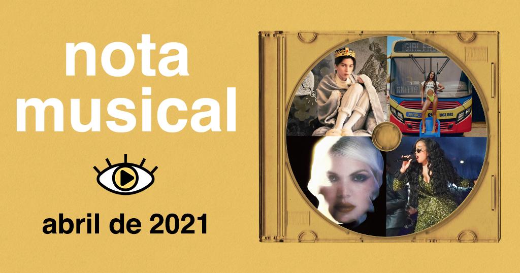 """Arte retangular de fundo na cor amarela. Do lado esquerdo, foi adicionado o texto """"nota musical - abril de 2021"""". Foi adicionado também a logo do Persona, estilizada para que a íris do olho fique amarelo. Do lado direito foi adicionado um acrílico de CD com um disco dentro. Dentro do disco foram adicionadas 4 fotos: Ryan Woods, Anitta, DUDA BEAT e H.E.R."""