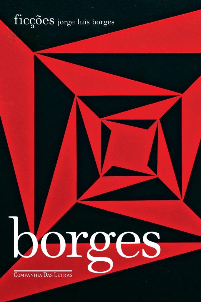 Arte da capa brasileira do livro Ficções. A capa contém formas triangulares na cor preta e na cor vermelha. O título do livro, nome do autor e marca da editora estão na cor branca