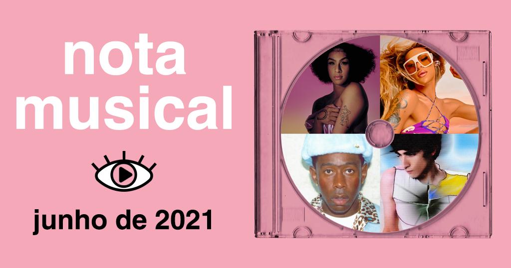 """Arte retangular de fundo na rosa. Em cima, na esquerda, foi adicionado o texto """"nota musical"""" de branco e em baixo """"junho de 2021"""" de preto. Foi adicionado também o logo do Persona, estilizado de forma com que a íris do olho fique rosa também. No lado direito, foi adicionado um acrílico de CD com um disco dentro. Dentro do disco foram adicionadas 4 fotos dos artistas: Pabllo Vittar, Tyler The Creator, Garbo e Linn da quebrada."""