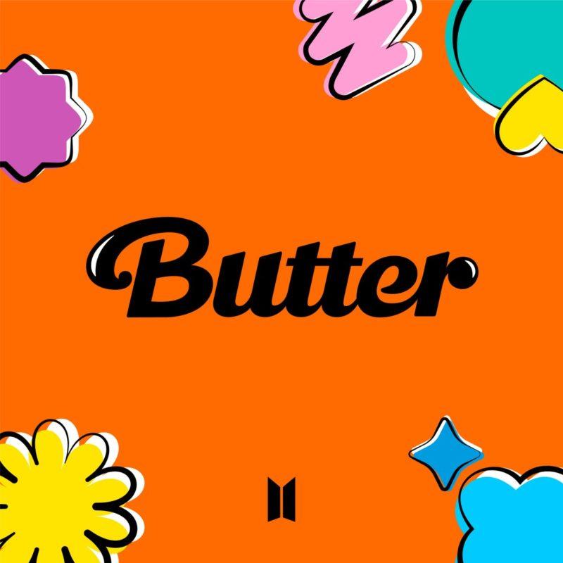 Capa do Cd Butter/Permission To Dance do BTS. A arte laranja e quadrada tem Butter escrito no meio, em preto, e o símbolo do bts em baixo. Espalhados pela arte estão alguns desenhos: Uma flor amarela no canto inferior esquerdo, uma estrela rosa no canto superior esquerdo, uma nuvem e uma estrela azul no canto inferior direito e uma bola verde, uma estrela amarela e um zigzag rosa no canto superior direito.