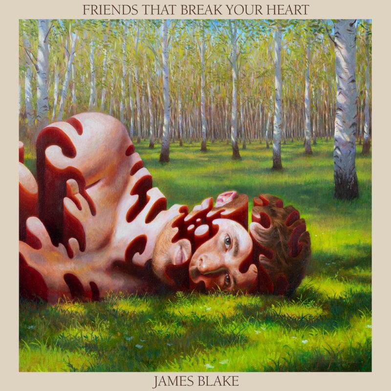 Capa do álbum a ser lançado por James Blake, Friends That Break Your Heart. Imagem quadrada com bordas bege. Ao centro está um desenho de James Blake recortado em formas orgânicas ao longo do rosto e busto. Ele está deitado com a cabeça encostada na grama, olhando para a frente. Ao fundo está uma série de árvores.