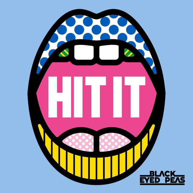 Capa da música HIT IT, de Black Eyed Peas, Saweetie e Lele Pons. A foto é um desenho de uma boca aberta, pintada com diversas estampas, e o nome da música aparece dentro da boca, em branco, e o nome da banda aparece no canto inferior direito, em preto.