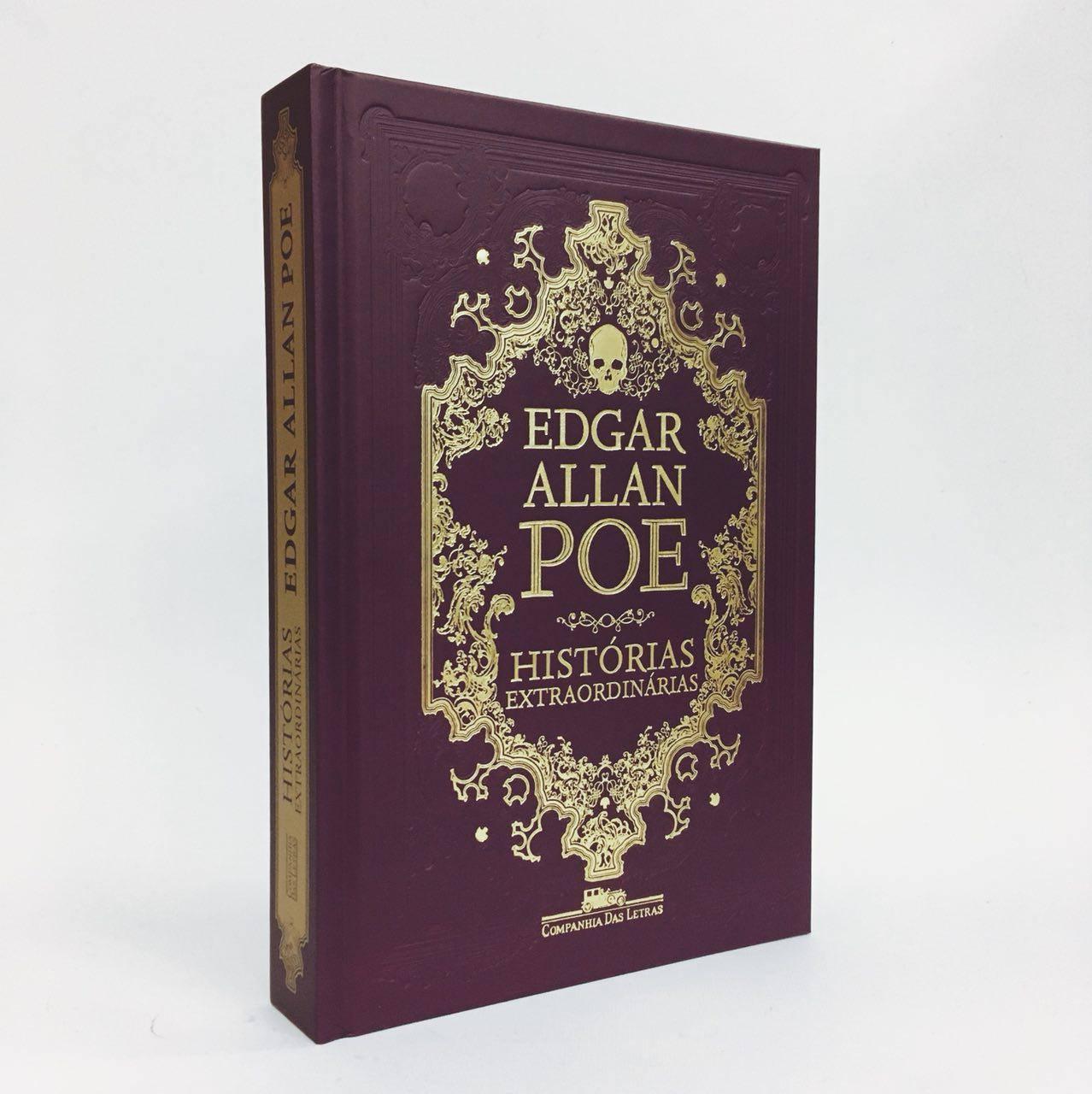 Capa do livro Histórias extraordinárias, de Edgar Allan Poe. Na imagem, o livro está de pé em um fundo branco. O livro é uma edição em capa dura, de cor roxa, com o nome de Edgar Allan Poe escrito em fonte de cor amarela, com uma caveira desenhada logo acima de seu nome. Abaixo está escrito Histórias Extraordinárias em fonte de cor igualmente amarela. Abaixo está o logo da editora Companhia das Letras, com a fonte de cor amarela